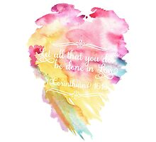 1 Corinthians 16:14 - Watercolor by lettersBheather