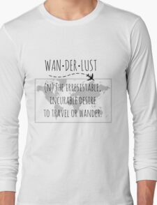 Wanderlust Tipography Long Sleeve T-Shirt