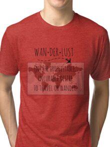 Wanderlust Tipography Tri-blend T-Shirt