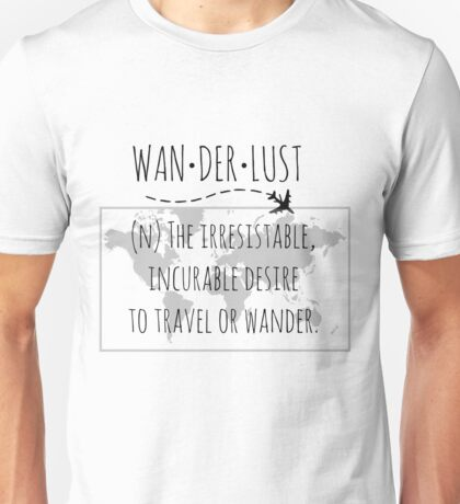 Wanderlust Tipography Unisex T-Shirt