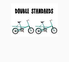 Double Standards Unisex T-Shirt
