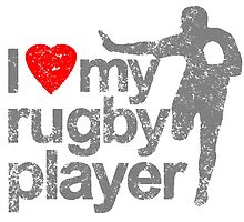 I love (heart) My Rugby Player T Shirts, Stickers and Other Gifts by zandosfactry