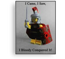 I came, I saw, I bloody conquered it! Canvas Print
