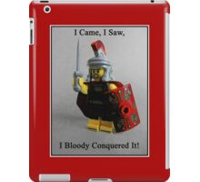 I came, I saw, I bloody conquered it! iPad Case/Skin