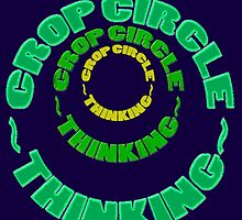 CROP CIRCLES~THINKING by TeaseTees