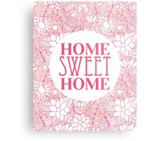 Home Sweet Home - Pink Flowers Metal Print