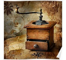 The old coffee grinder Poster