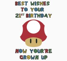 Happy Birthday - All grown up 21 Kids Clothes