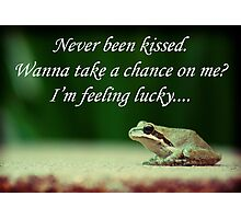 Never Been Kissed.... Photographic Print