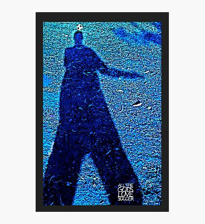 All The Gods Love Soccer (blue) Photographic Print