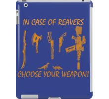 In Case Of Reavers... iPad Case/Skin