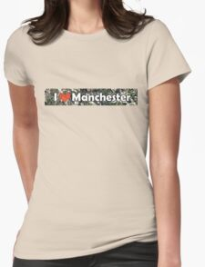 I Love Manchester Womens Fitted T-Shirt
