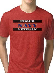 Proud Navy Veteran Tri-blend T-Shirt