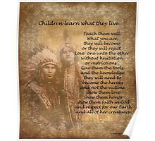 Children learn what they live Native american couple Poster