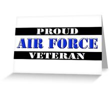 Proud Air Force Veteran Greeting Card