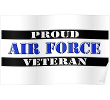 Proud Air Force Veteran Poster