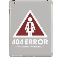404 error girlfriend not found  iPad Case/Skin