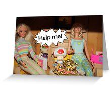 Help me! Greeting Card