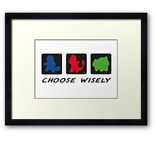 Choose wisely Framed Print