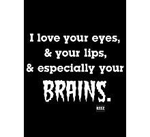 Brain Lover Photographic Print