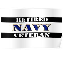 Retired Navy Veteran Poster