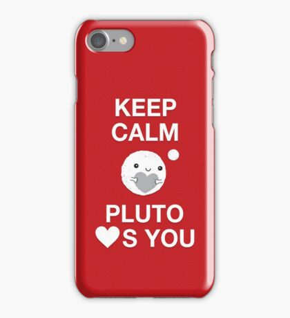 Keep Calm – Pluto Loves You iPhone Case/Skin