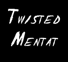 Twisted Mentat by StudioTwentyTwo