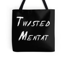 Twisted Mentat Tote Bag