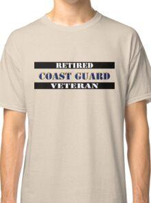 Retired Coast Guard Veteran Classic T-Shirt