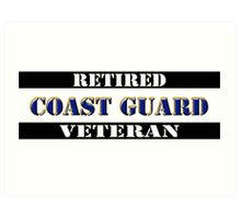 Retired Coast Guard Veteran Art Print