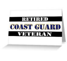Retired Coast Guard Veteran Greeting Card
