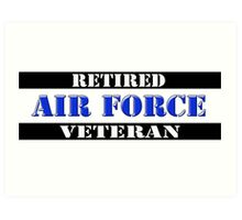 Retired Air Force Veteran Art Print