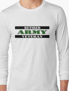Retired Army Veteran Long Sleeve T-Shirt