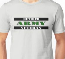 Retired Army Veteran Unisex T-Shirt