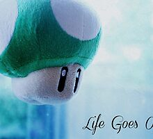 Life Goes On by Somethingpretti