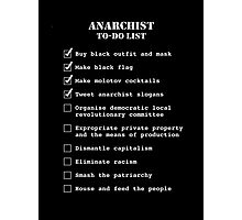 Anarchist To-Do List Photographic Print