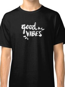 Good Vibes – White Ink Classic T-Shirt