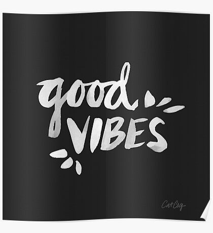 Good Vibes – White Ink Poster