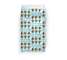 AWESOME AND TERRIFIC GYMNAST DESIGN Duvet Cover