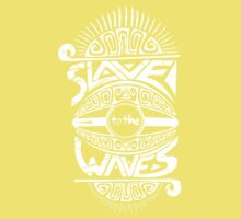 Slave to the Waves Typography Kids Clothes