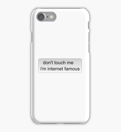 internet famous iPhone Case/Skin