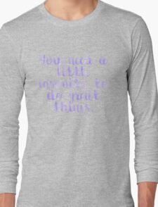 Insanity Quote Long Sleeve T-Shirt