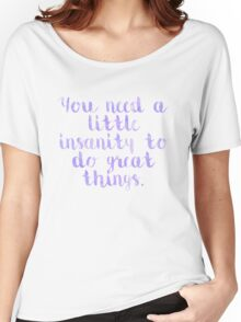 Insanity Quote Women's Relaxed Fit T-Shirt