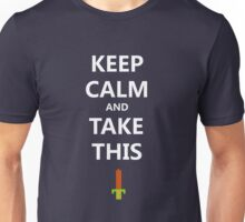 Legend of Zelda - Keep Calm and Take This Unisex T-Shirt