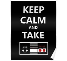 Keep Calm and Take Control Poster