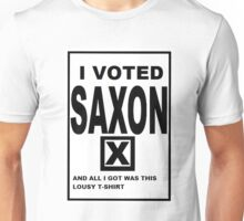 I Voted Saxon  Unisex T-Shirt