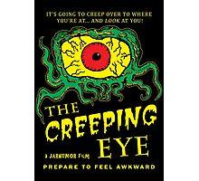 The Creeping Eye Photographic Print