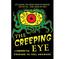 The Creeping Eye Photographic Print