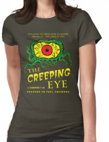 The Creeping Eye Womens Fitted T-Shirt