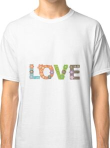 Love Word Floral Pattern Hippie Art Classic T-Shirt
